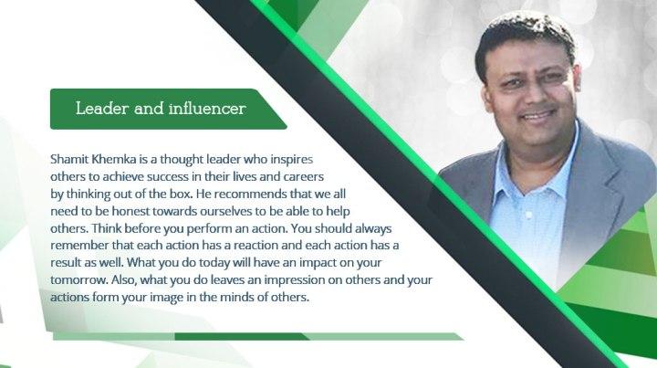 Shamit Khemka – management is a meticulous job